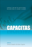Capacitas : contract law and the institutional preconditions of a market economy
