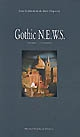 Gothic N.E.W.S. : exploring the gothic in relation to new critical perpectives and the geographical polarities of North, East, West and South : Volume 1 : Literature