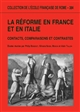 La 	Réforme en France et en Italie : contacts, comparaisons et contrastes : [actes du colloque international de Rome, 27-29 octobre 2005]