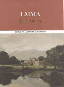 Emma : complete, authoritative text with biographical, historical, and cultural contexts, critical history, and essays from contemporary critical perspectives