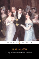 Lady Susan : The Watsons : Sanditon
