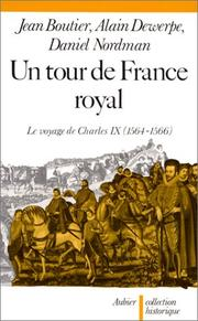 Un 	Tour de France royal : le voyage de Charles IX (1564-1566)