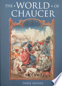 The 	world of Chaucer