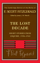 "The 	Lost decade : short stories from ""Esquire"", 1936-1941"