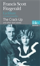 The 	crack-up : and other short stories : = La fêlure : et autres nouvelles