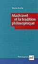 Machiavel et la tradition philosophique