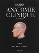 Anatomie clinique : Tome 5 : [Neuroanatomie]