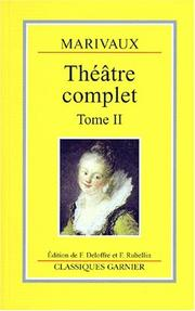 Théâtre complet : Tome II