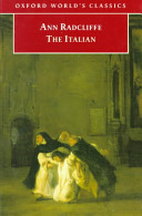 The 	Italian : or : The 	confessional of the Black penitents : a romance
