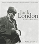 Jack London photographe
