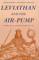 Leviathan and the air-pump : Hobbes, Boyle, and the experimental life