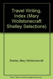 The 	novels and selected works of Mary Shelley