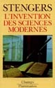 L'	invention des sciences modernes
